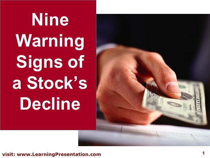 Nine Warning Signs of a Stock's Decline