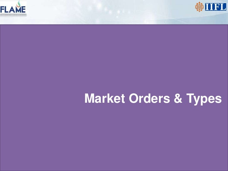 Market Orders & Types<br />