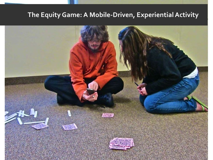 Equity Game: A Mobile-Driven Experiential Activity