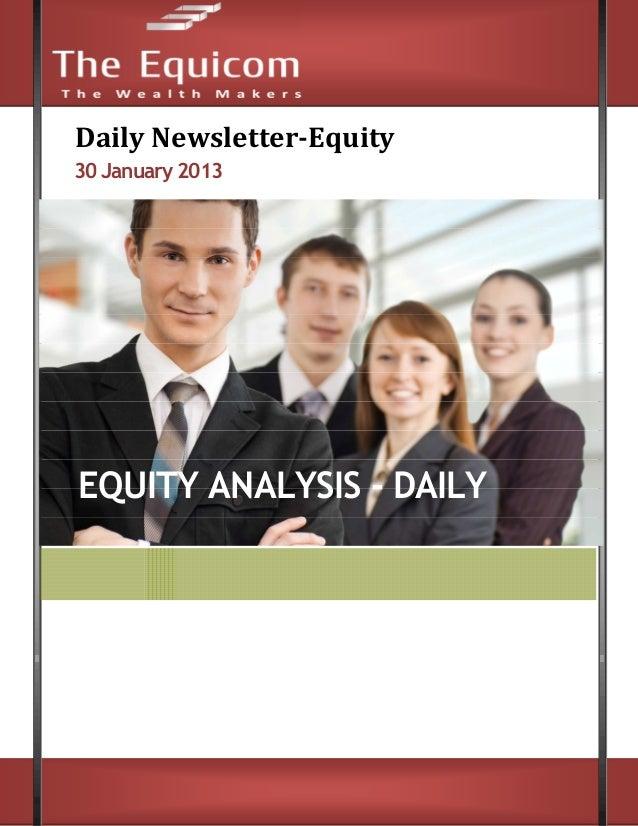 News letter for equity market 30 Jan 2013