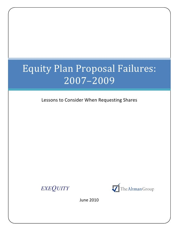 Special Report: Equity Plan Proposal Failures: 2007-2009, Lessons to Consider When Requesting Shares