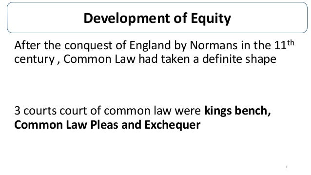 equity should supplement the common law Common law defined and explained with examples laws that are  these  decisions set a precedent that must be applied to future cases on the same  subject.