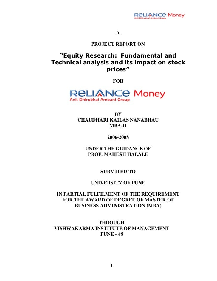 "A            PROJECT REPORT ON  ""Equity Research: Fundamental andTechnical analysis and its impact on stock               ..."