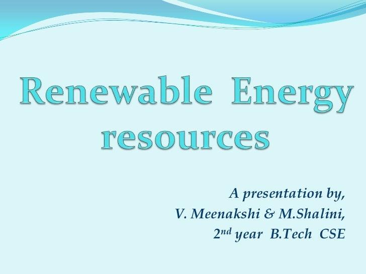 Renewable Energy Resourses