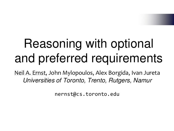 Reasoning with optional and preferred requirements