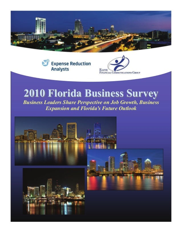 2010 Florida Business Survey2010 Florida Business Survey Business Leaders Share Perspective on Job Growth, Business Expans...