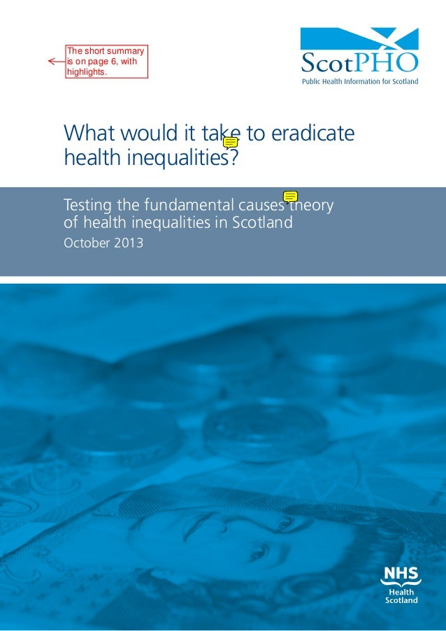 The short summary is on page 6, with highlights.  What would it take to eradicate health inequalities? Testing the fundame...