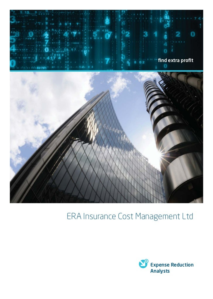 find extra profitERA Insurance Cost Management Ltd                     Expense Reduction                     Analysts