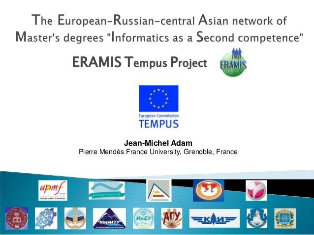 Jean-Michel Adam Pierre Mendès France University, Grenoble, France ERAMIS Tempus Project