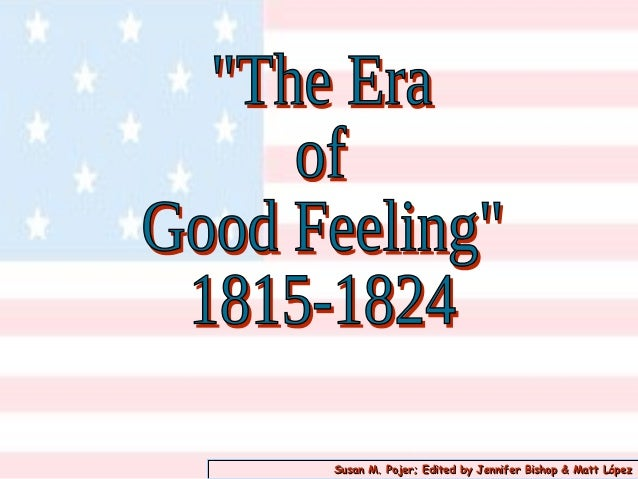 Era of good feelin