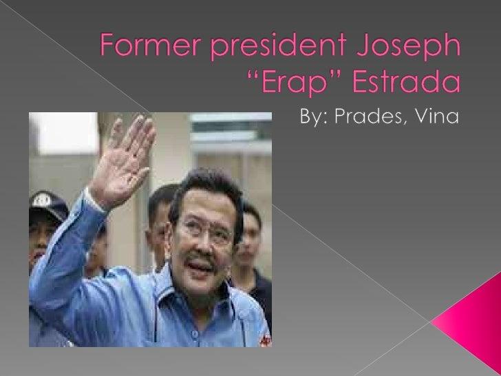 "Former president Joseph ""Erap"" Estrada <br />By: Prades, Vina<br />"