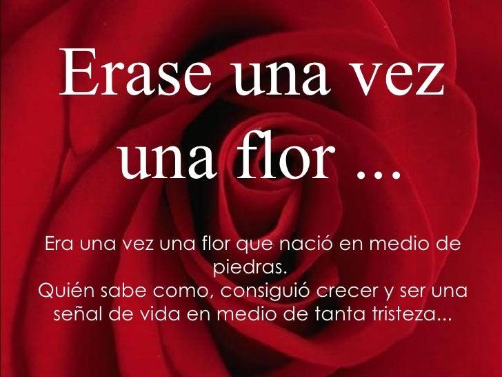 Erase Una Vez Una Flor