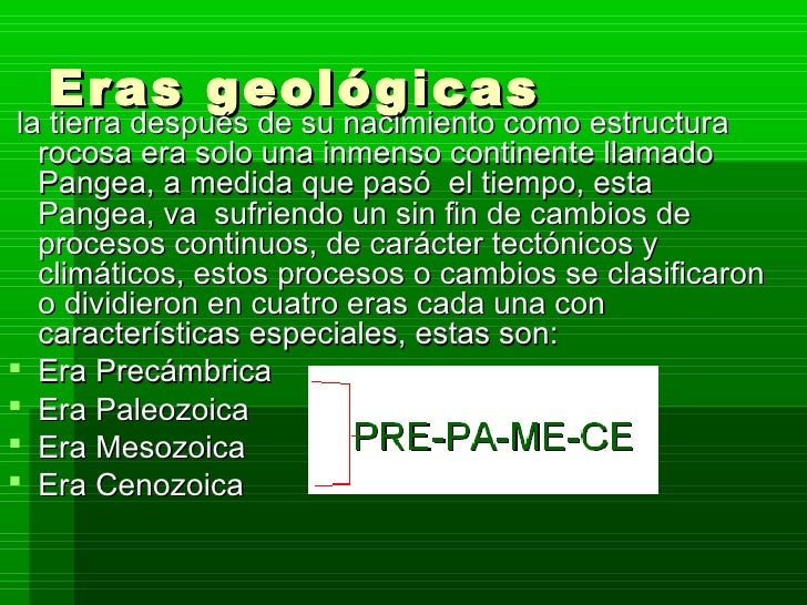 Eras Geologicas de la Tierra Eras Geol Gicas la Tierra