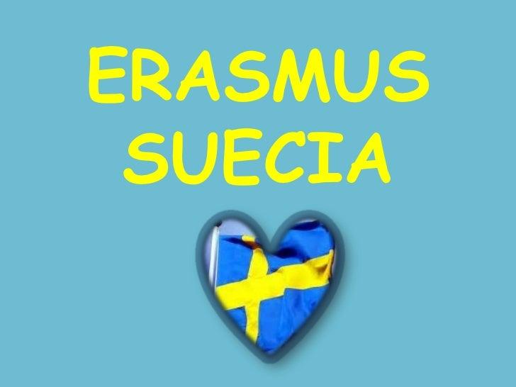 ERASMUS SUECIA<br />