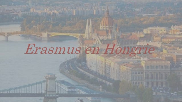 Erasmus en Hongrie