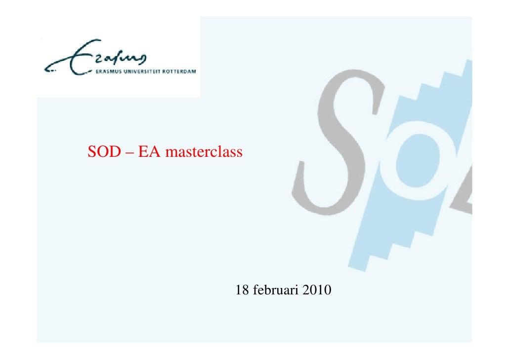 SOD – EA masterclass                       18 februari 2010