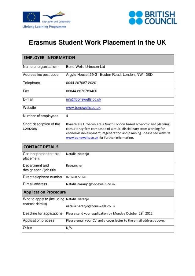 Erasmus Student Work Placement in the UKEMPLOYER INFORMATIONName of organisation       Bone Wells Urbecon LtdAddress inc p...