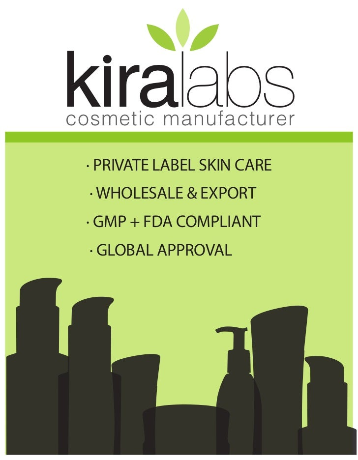 kiralabscosmetic manufacturer · PRIVATE LABEL SKIN CARE  · WHOLESALE & EXPORT · GMP + FDA COMPLIANT  · GLOBAL APPROVAL