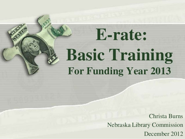 E-rate: Basic Training: Funding Year 2013
