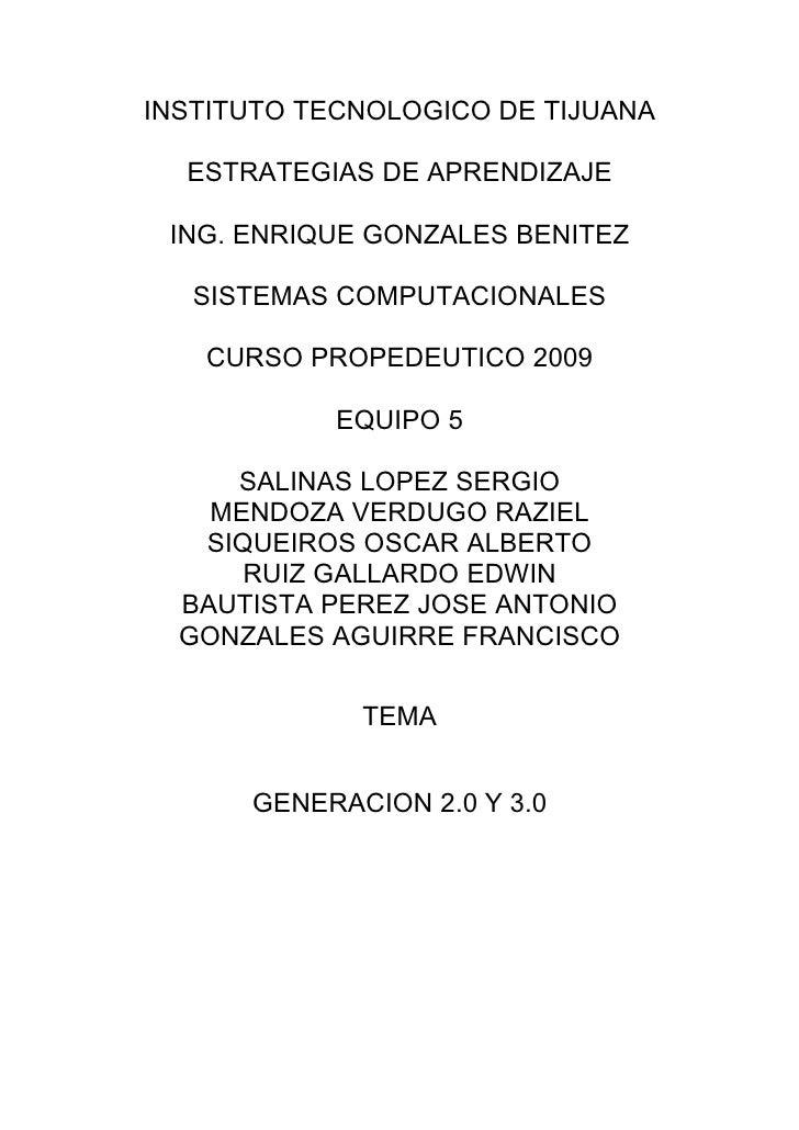 INSTITUTO TECNOLOGICO DE TIJUANA    ESTRATEGIAS DE APRENDIZAJE   ING. ENRIQUE GONZALES BENITEZ     SISTEMAS COMPUTACIONALE...
