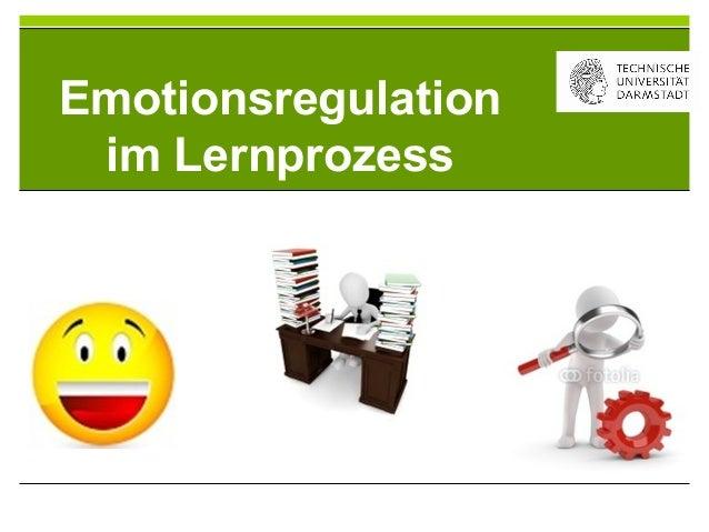 3 Emotionsregulation imLernprozessEmotionsregulationim Lernprozess