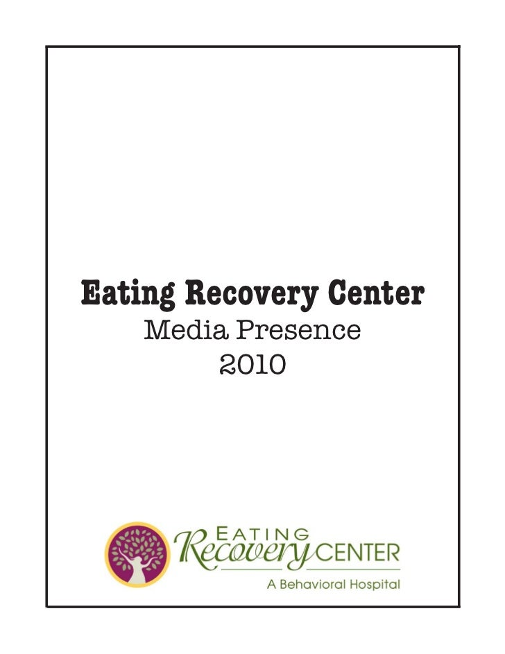 Eating Recovery Center 2010 Clipbook