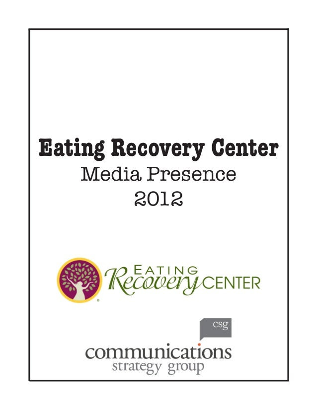 Eating Recovery Center Media Presence 2012
