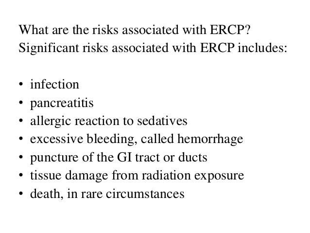 ERCP (Endoscopic Retrograde Cholangiopancreatography)