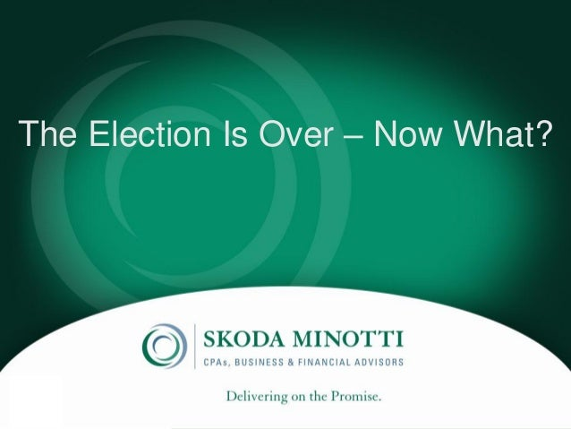 Delivering on the Promise.The Election Is Over – Now What?