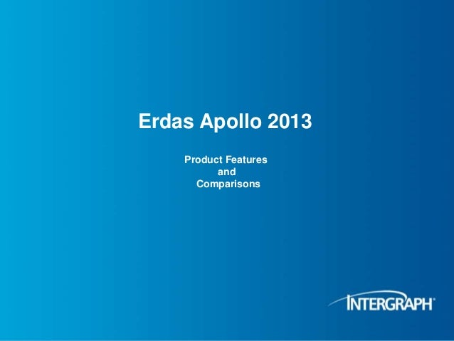 Erdas Apollo 2013 Product Features and Comparisons