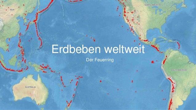 Erdbeben weltweit Der Feuerring