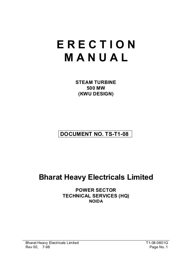 ERECTION MANUAL STEAM TURBINE 500 MW (KWU DESIGN)  DOCUMENT NO. TS-T1-08  Bharat Heavy Electricals Limited POWER SECTOR TE...