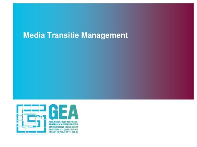 Media Transitie Management - Converging Media Event 2013 -