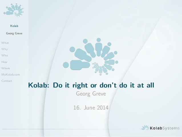 Kolab: Do it right or don't do it at all
