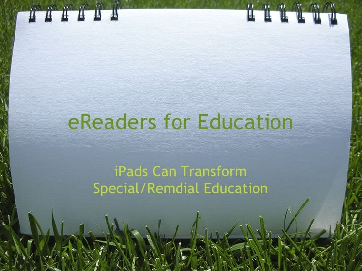 eReaders for Education     iPads Can Transform  Special/Remdial Education