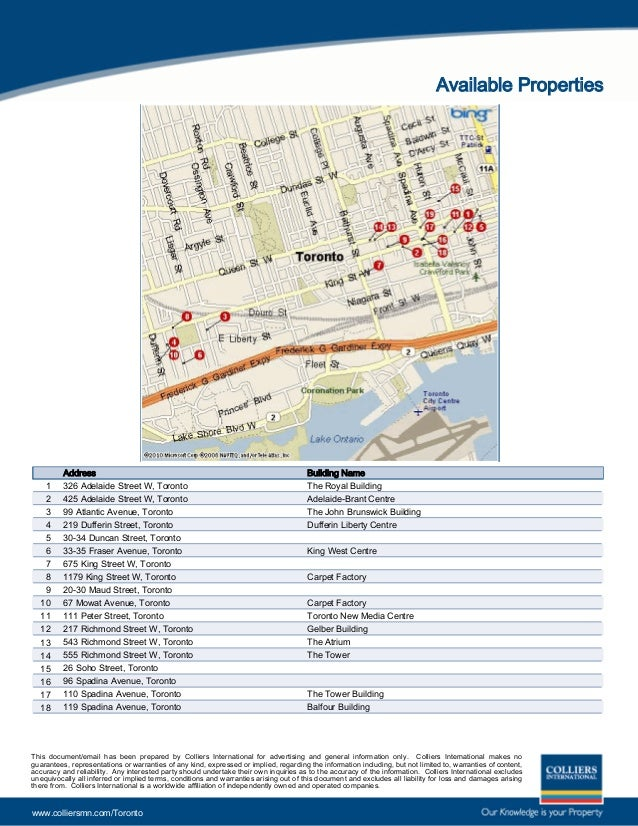 Available Properties Address Building Name The Royal Building326 Adelaide Street W, Toronto1 Adelaide-Brant Centre425 Adel...