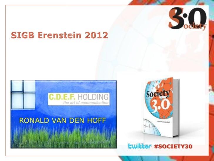 Erenstein Conference 2012: Society30