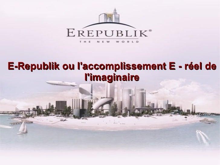 E-Republik : Du Réel au virtuel.