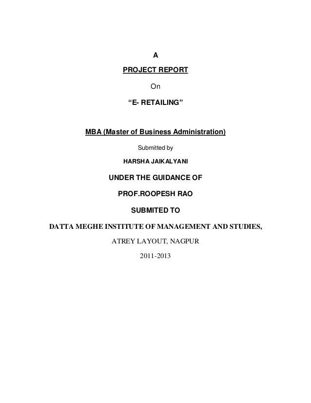 """A                  PROJECT REPORT                          On                   """"E- RETAILING""""        MBA (Master of Busin..."""