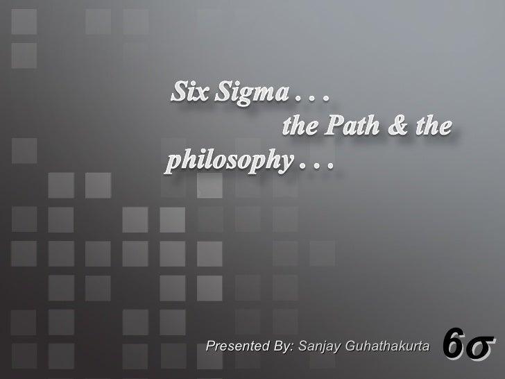 6  Presented By:   Sanjay Guhathakurta