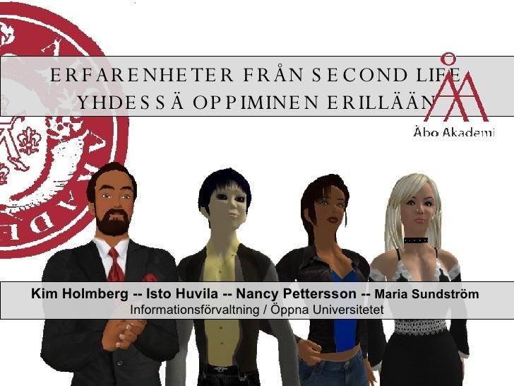 Erfarenheter från Second Life - yhdessä oppiminen erillään