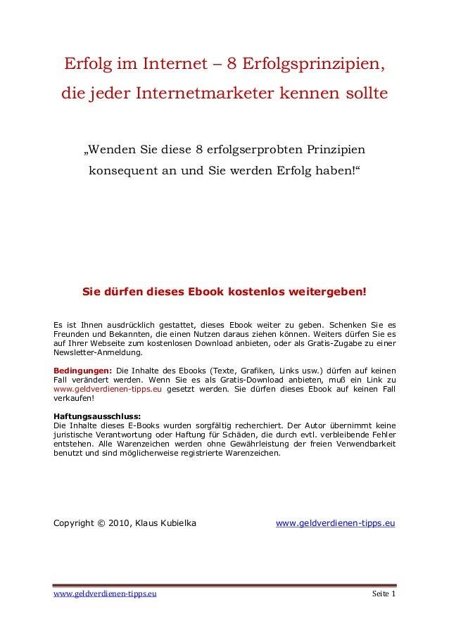 """www.geldverdienen-tipps.eu Seite 1 Erfolg im Internet – 8 Erfolgsprinzipien, die jeder Internetmarketer kennen sollte """"Wen..."""