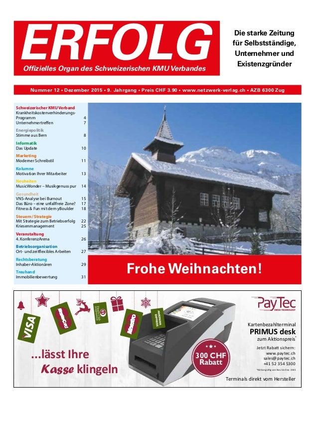 Schweizerischer KMU Verband Krankheitskostenverhinderungs- Programm4 Unternehmertreffen7 Energiepolitik Stimme aus Bern...