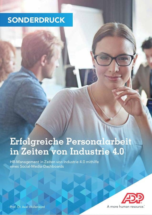 Erfolgreiche Personalarbeit in Zeiten von Industrie 4.0 HR-Management in Zeiten von Industrie 4.0 mithilfe eines Social-Me...