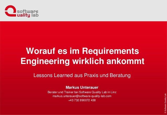 Lessons Learned aus Praxis und Beratung Markus Unterauer Berater und Trainer bei Software Quality Lab in Linz markus.unter...