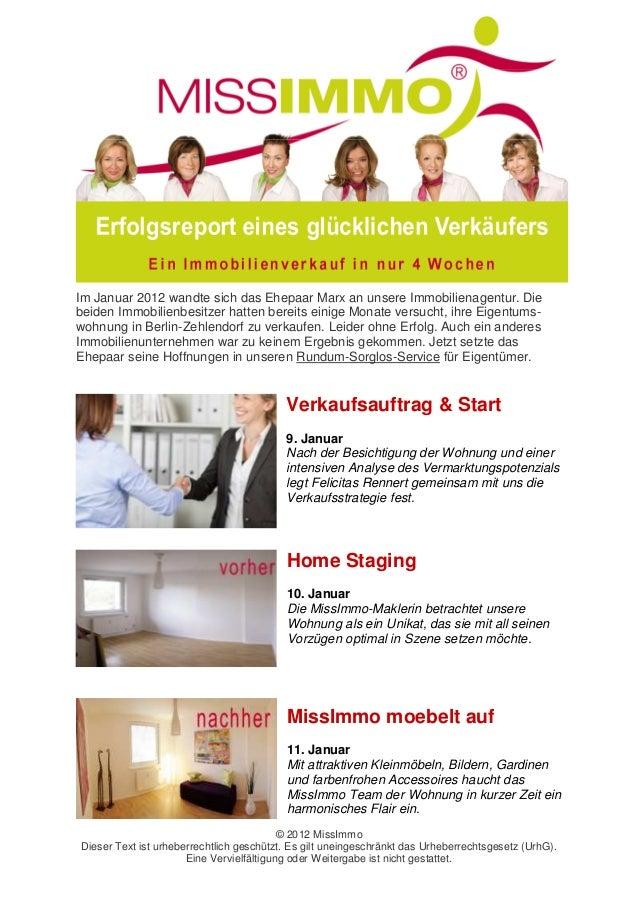 Im Januar 2012 wandte sich das Ehepaar Marx an unsere Immobilienagentur. Diebeiden Immobilienbesitzer hatten bereits einig...