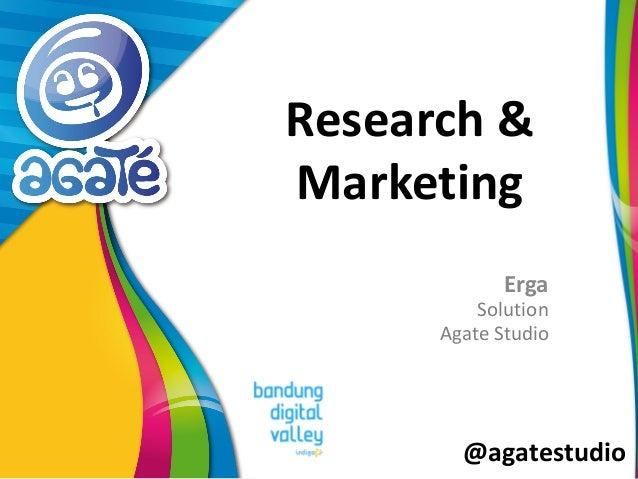 @agatestudio Research & Marketing Erga Solution Agate Studio