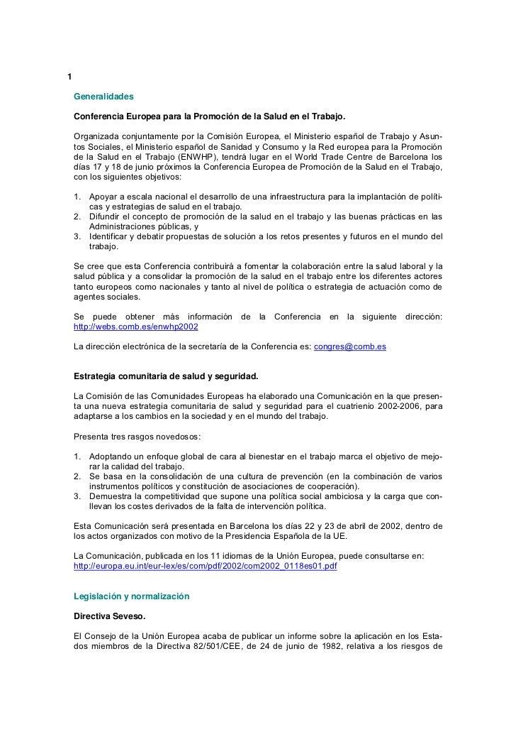 1    Generalidades    Conferencia Europea para la Promoción de la Salud en el Trabajo.    Organizada conjuntamente por la ...