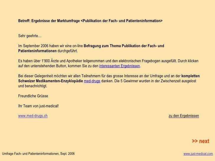 Betreff: Ergebnisse der Marktumfrage <Publikation der Fach- und Patienteninformation>  Sehr geehrte…  Im September 2006 ...