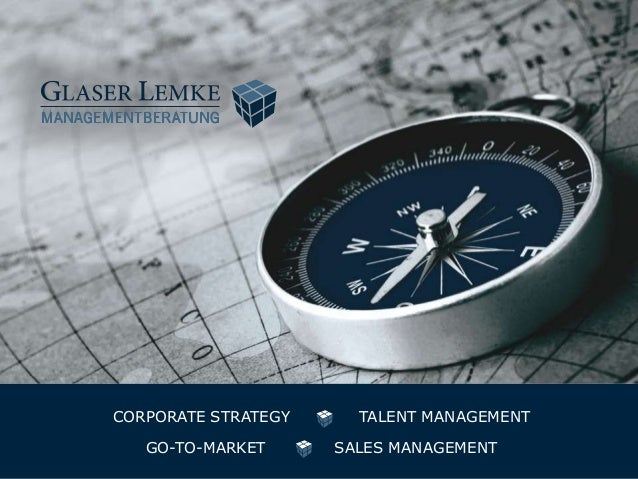 CORPORATE STRATEGY     TALENT MANAGEMENT   GO-TO-MARKET      SALES MANAGEMENT